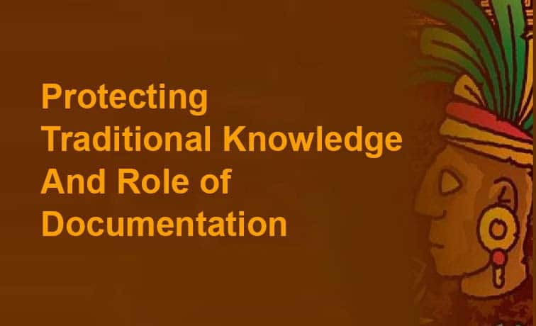 protecting traditional knowledge and documentation